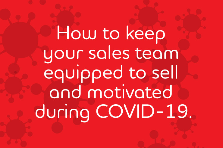 6 Tips to lead sales teams to success during a pandemic